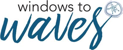 Windows to Waves
